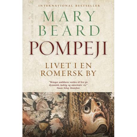 Pompeji: Livet i en romersk by