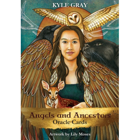 Angels and Ancestors Oracle Cards: A 55-Card Deck and Guidebook