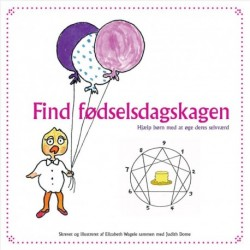 Find fødselsdagskagen: hjælp børn med at øge deres selvværd