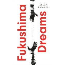 Fukushima Dreams