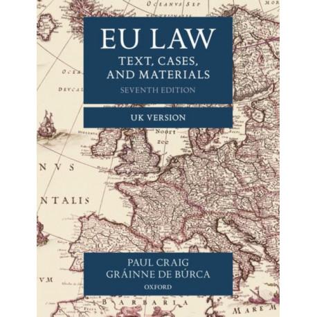 EU Law: Text, Cases, and Materials UK Version