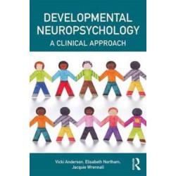 Developmental Neuropsychology: A Clinical Approach
