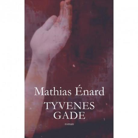 Tyvenes gade: roman