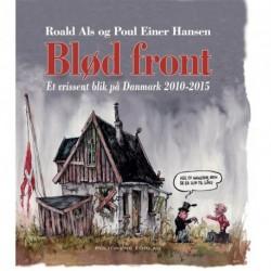 Blød front: et vrissent blik på Danmark 2010-2015