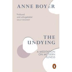 The Undying: A Meditation on Modern Illness