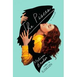 The Pisces: A Novel