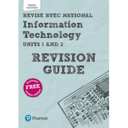 Revise BTEC National Information Technology Revision Guide: Third edition