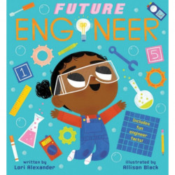 Future Engineer (Future Baby Boardbooks)
