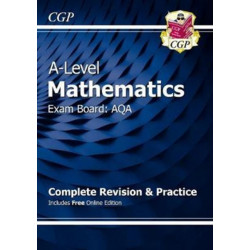 A-Level Maths for AQA: Year 1 & 2 Complete Revision & Practice with Online Edition