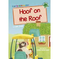 Hoof on the Roof: (Green Early Reader)