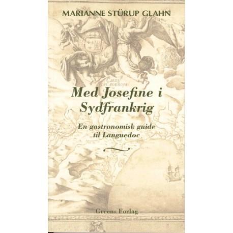 Med Josefine i Sydfrankrig: en gastronomisk guide til Languedoc
