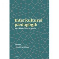 Interkulturel pædagogik: kulturmøder i teori og praksis