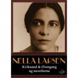 Kviksand & Overgang og novellerne: Nella Larsens samlede værker