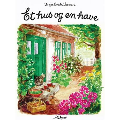 Et hus og en have