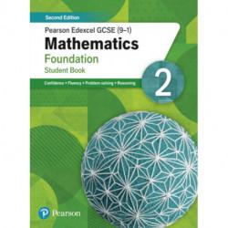 Pearson Edexcel GCSE (9-1) Mathematics Foundation Student Book 2: Second Edition
