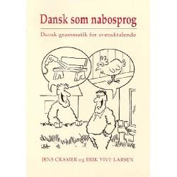 Dansk som nabosprog: Dansk grammatik for svensktalende