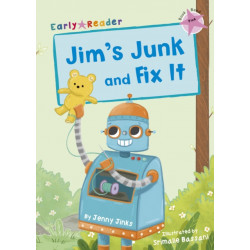 Jim's Junk and Fix It: (Pink Early Reader)