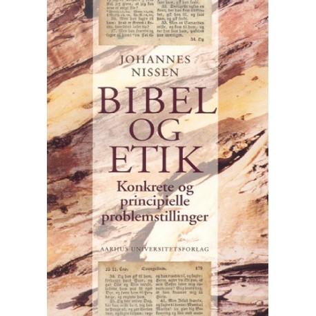 Bibel og etik: konkrete og principielle problemstillinger