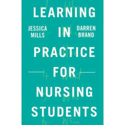 Learning in Practice for Nursing Students