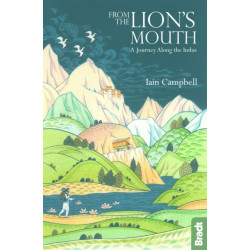 From the Lion's Mouth: A Journey Along the Indus