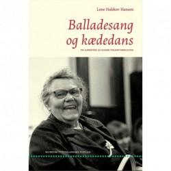 Balladesang og kædedans: To aspekter af dansk folkevisekultur