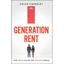 Generation Rent: Why You Can't Buy A Home Or Even Rent A Good One