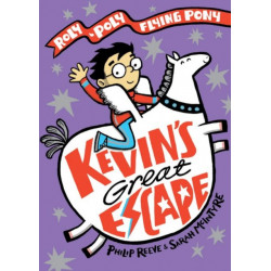 Kevin's Great Escape: A Roly-Poly Flying Pony Adventure