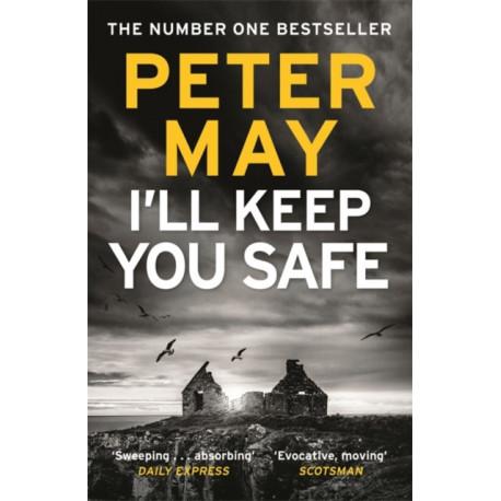I'll Keep You Safe: The -1 Bestseller