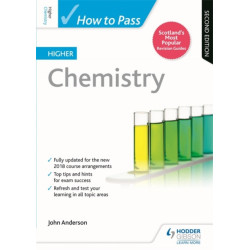 How to Pass Higher Chemistry, Second Edition