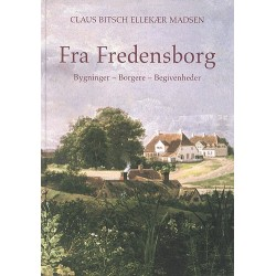 Fra Fredensborg: bygninger - borgere - begivenheder