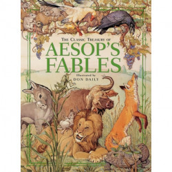 The Classic Treasury Of Aesop's Fables