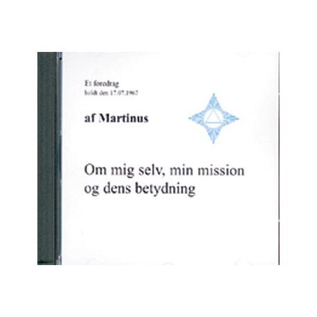 Om mig selv, min mission og dens betydning