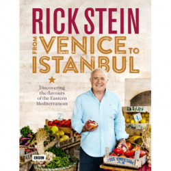 Rick Stein: From Venice to Istanbul