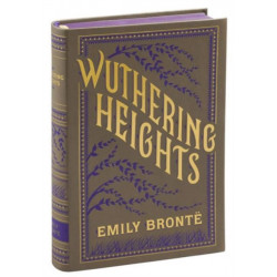 Wuthering Heights: (Barnes & Noble Collectible Classics: Flexi Edition)