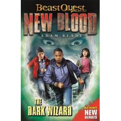 Beast Quest: New Blood: The Dark Wizard: Book 2