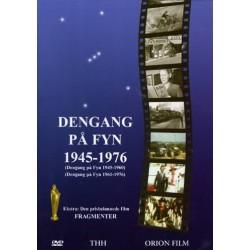 Dengang på Fyn 1945-1976: Dengang på Fyn 1945-1960 - Dengang på Fyn 1961-1976