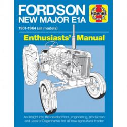 Fordson Major E1A Enthusiasts' Manual: 1951-1964 (all models)