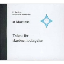 Talent for skæbnemodtagelse (CD 7)