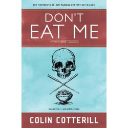 Don't Eat Me: A Dr. Siri Paiboun Mystery -13