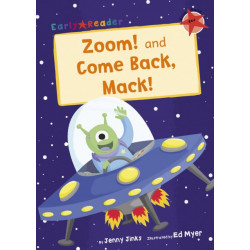 Zoom! and Come Back, Mack! (Early Reader)