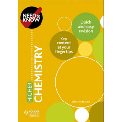 Need to Know: Higher Chemistry