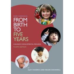 Mary Sheridan's From Birth to Five Years: Children's Developmental Progress: Children's Developmental Progress