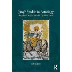 Jung's Studies in Astrology: Prophecy, Magic, and the Qualities of Time