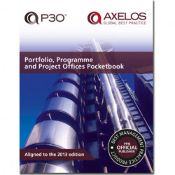 Portfolio, Programme and Project Offices (P3O) Pocketbook