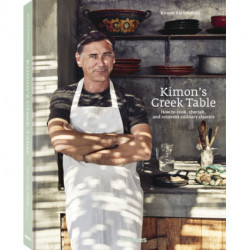 Kimon's Greek Table: How to cook, cherish, and reinvent culinary classics