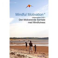 Mindful Motivation: Uddannelses DVD i Den Motiverende Samtale med Mindfulness