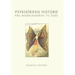 Psykiatriens historie - fra middelalderen til 2002