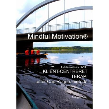 Mindful Motivation: uddannelses dvd i Klient-centreret terapi efter Carl Rogers metode