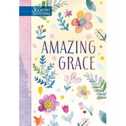 Amazing Grace: 365 Daily Devotions