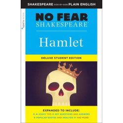 Hamlet: No Fear Shakespeare Deluxe Student Edition
